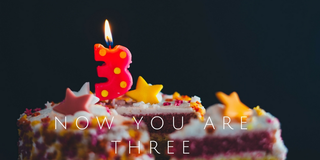 Now you are three – Happy Birthday!
