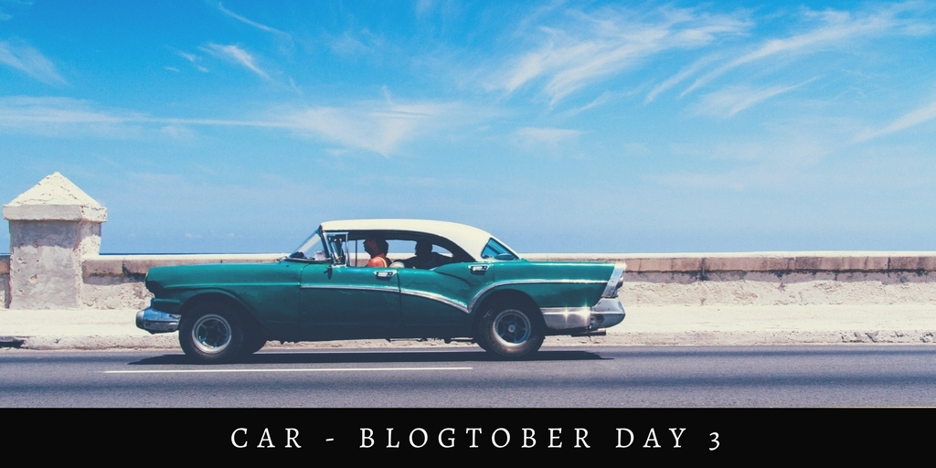 car – Blogtober day 3